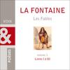 Les Fables: Livres I à III - Jean de La Fontaine