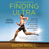 Rich Roll - Finding Ultra: Revised and Updated Edition (Unabridged)  artwork