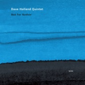 Dave Holland Quintet - Billows Of Rhythm