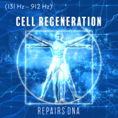 (131 Hz – 912 Hz) Cell Regeneration: Repairs DNA - Full Body Healing, Hypnosis Meditation, Cleanse Soul, Positive Vibes