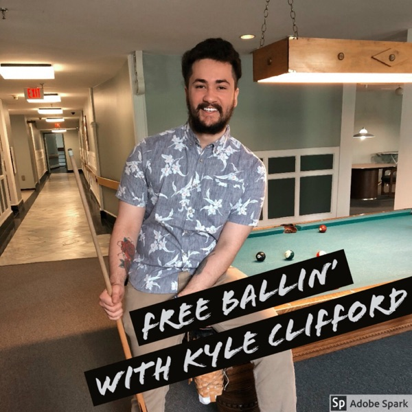 Free Ballin with Kyle Clifford