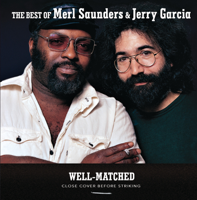 Merl Saunders & Jerry Garcia - Well-Matched: The Best of Merl Saunders & Jerry Garcia artwork