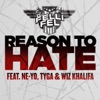 Reason to Hate (feat. Ne-Yo, Tyga & Wiz Khalifa) - Single, DJ Felli Fel