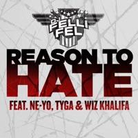 Reason to Hate (feat. Ne-Yo, Tyga & Wiz Khalifa) - Single Mp3 Download