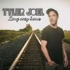 Long Way Home - EP - Tyler Joel