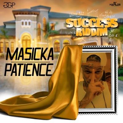 Patience - Single - Masicka album