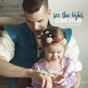 I See the Light - Claire Ryann - Claire Ryann