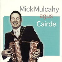 Mick Mulcahy & Cairde by Mick Mulcahy & Cairde on Apple Music