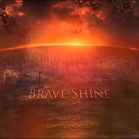 Brave Shine (feat. Miku-tan) - Single