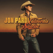 California Sunrise-Jon Pardi