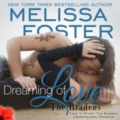 Dreaming of Love: Emily Braden: Love in Bloom: The Bradens, Book 5 (Unabridged)
