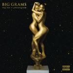 Big Grams - Put It On Her