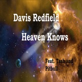 Heaven Knows (feat. Tash & Pitbull) - EP