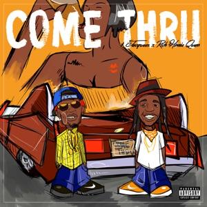 Come Thru (feat. Rich Homie Quan) - Single Mp3 Download