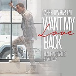 songs like Want My Love Back (feat. Cardi B & Ryan Dudley)
