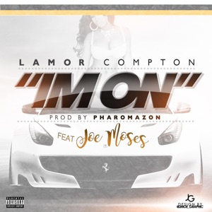 I'm On (feat. Joe Moses) - Single Mp3 Download