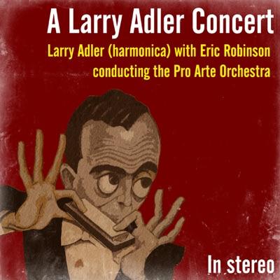 A Larry Adler Concert - EP - Larry Adler