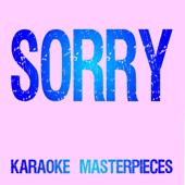 Sorry Originally Performed By Beyonce [Instrumental Karaoke Version] Karaoke Masterpieces - Karaoke Masterpieces