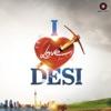 I Love Desi (Original Motion Picture Soundtrack) - EP