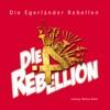 Die 4. Rebellion