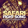 Fight Song - Single, Safari
