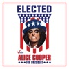 Elected Alice Cooper for President 2016 Single