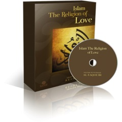 Islam the Religion of Love (Volume 2)