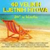 30 U Hladu - 40 Velikih Ljetnih Hitova