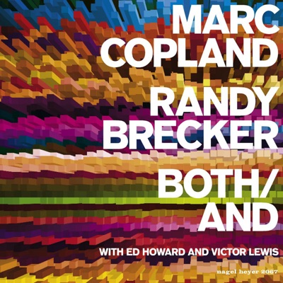Both/And (feat. Ed Howard & Victor Lewis) - Randy Brecker