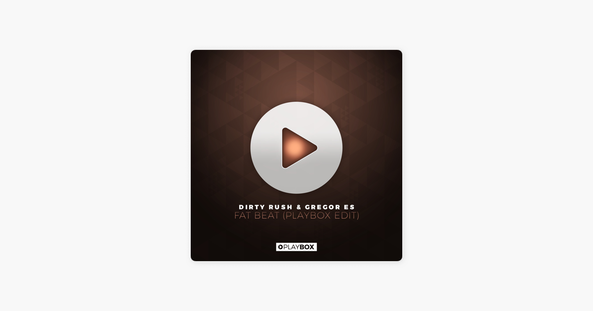 Fat Beat Ep By Dirty Rush Gregor Es On Apple Music