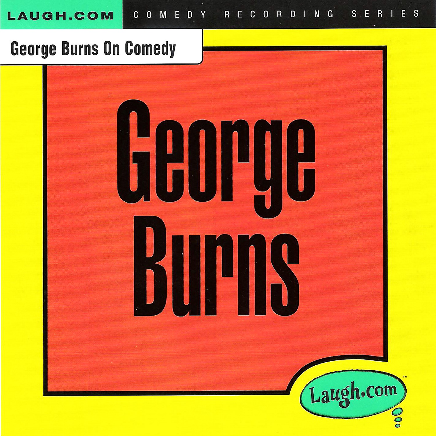 George Burns on Comedy (feat. Larry Wilde)