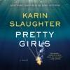 Pretty Girls (Unabridged) AudioBook Download