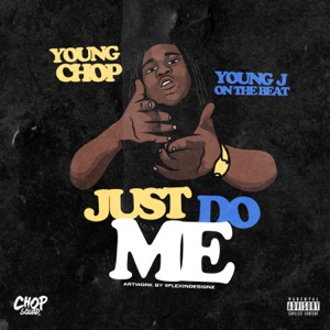 Just Do Me - Single Mp3 Download