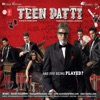 Teen Patti Original Motion Picture Soundtrack