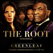 The Root (feat. Mavis Staples) [Greenleaf Soundtrack]