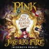 """Just Like Fire (From the Original Motion Picture """"Alice Through the Looking Glass"""") [Wideboys Remix] - Single"""