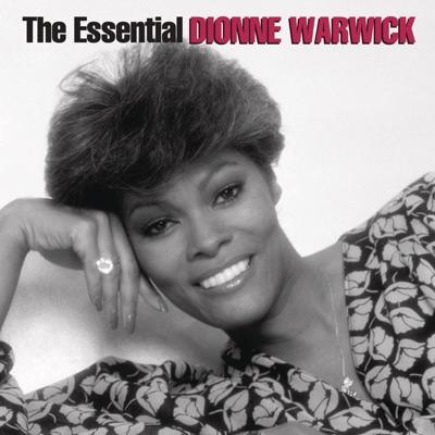 The Essential Dionne Warwick - The Arista Years - Dionne Warwick