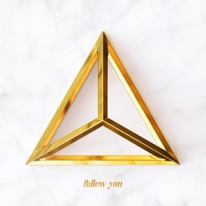 Follow You - Single Mp3 Download