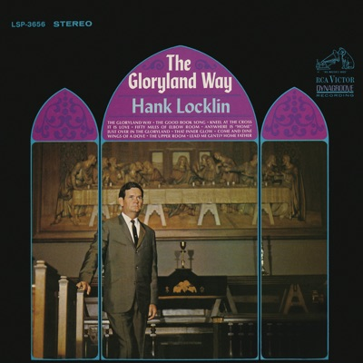 The Gloryland Way (with The Imperials Quartet) - Hank Locklin