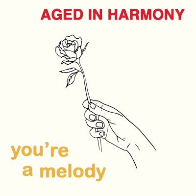 You're a Melody - EP - Aged In Harmony album