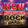 Now That's What I Call Rock Ballads - Various Artists