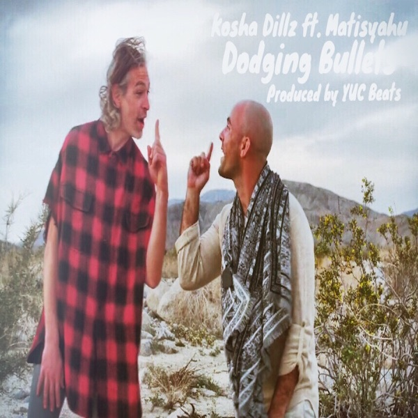 Dodging Bullets (feat. Matisyahu) - Single