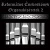Református Énekek - Ó Seregeknek Istene artwork