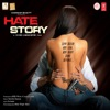 Hate Story (Original Motion Picture Soundtrack)