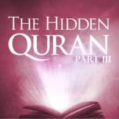 The Hidden Quran, Pt. 3: Surahs 1-13