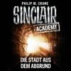 Sinclair Academy, Folge 3: Die Stadt aus dem Abgrund - John Sinclair