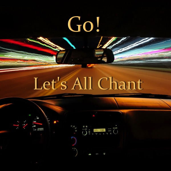 Go! mit Let's All Chant Club Chant