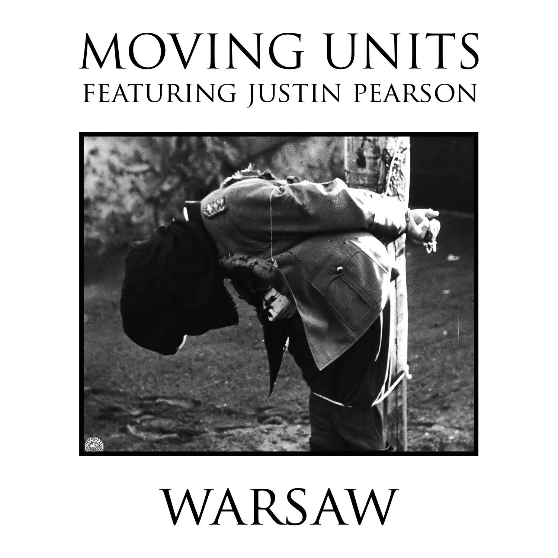 Warsaw (feat. Justin Pearson) - Single