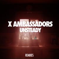 descargar bajar mp3 X Ambassadors Unsteady (Lakechild Remix) [Club Mix]