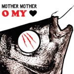 Mother Mother - Ghosting